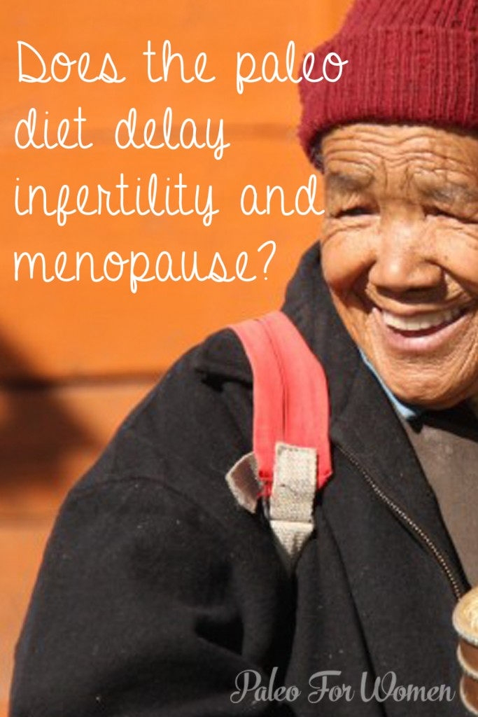 Does the paleo diet delay infertility and menopause?