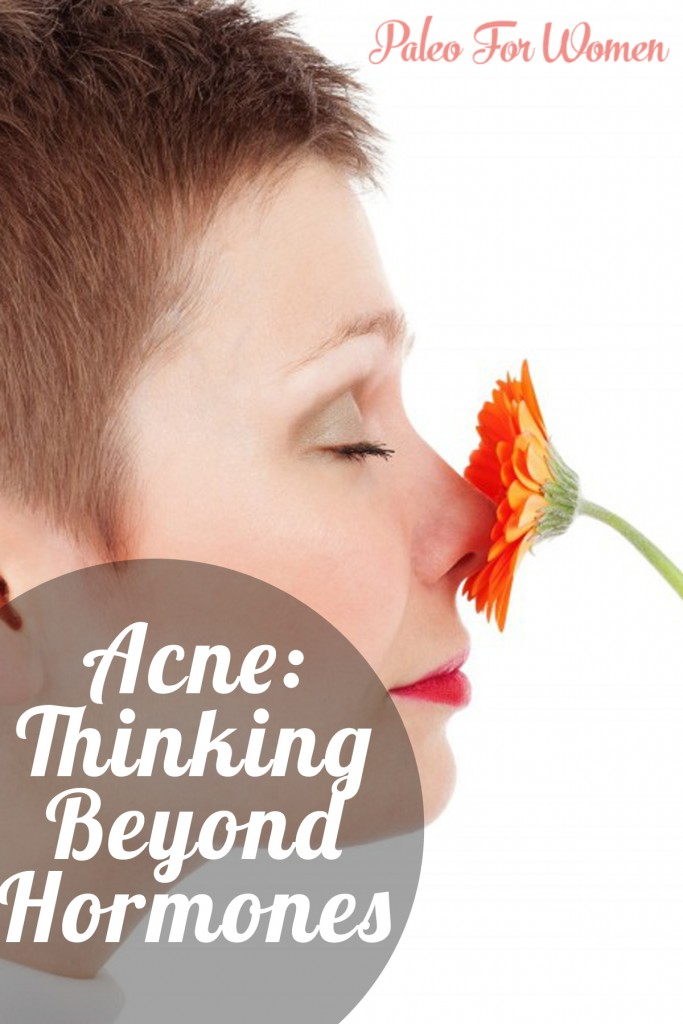 While it's true that hormones are a big part of acne it's equally true that there's more to acne than hormones. And the ways to deal with acne need not be limited to hormonal fixes.