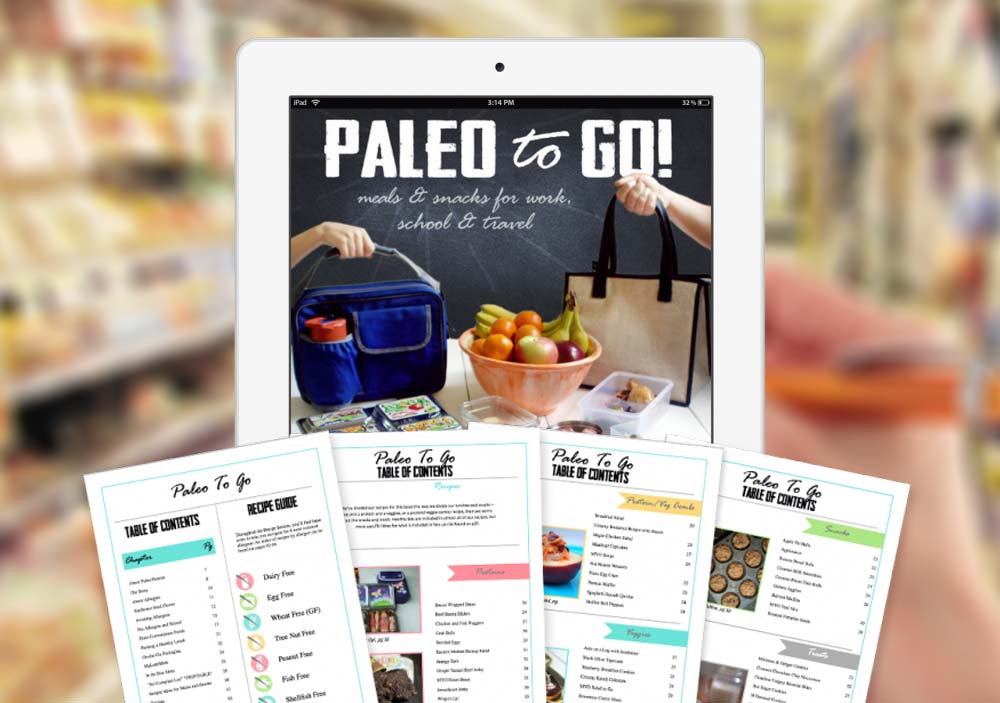Paleo to Go: The Brand New, Revolutionary Guide to Making Paleo Easy to Eat
