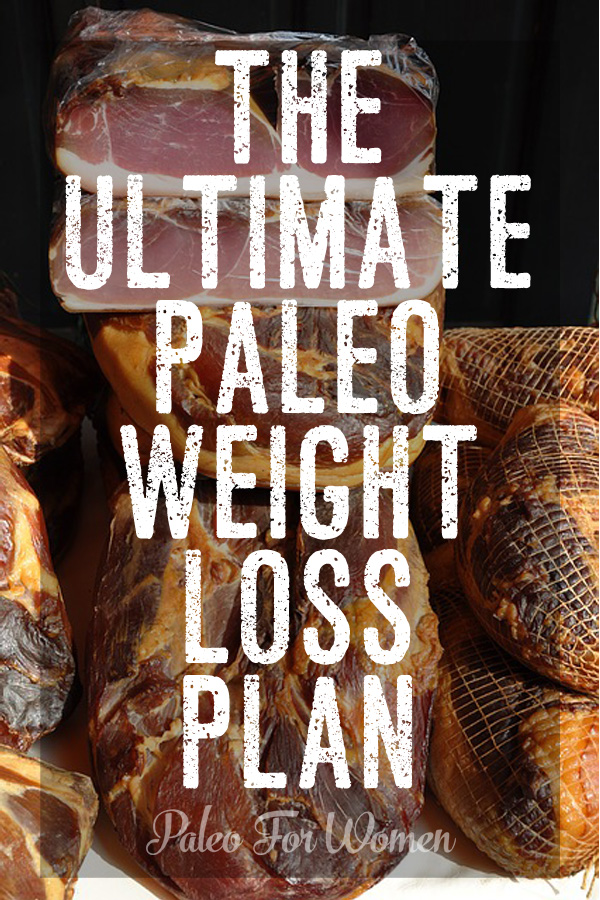 The Paleo Diet is perhaps the best diet for weight loss around today, according to the scientific studies and my work with hundreds of women. Paleo weight loss plan