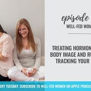 Body Image, Intuitive Eating, and Creating a Positive Relationship with Food with Stephanie Webb